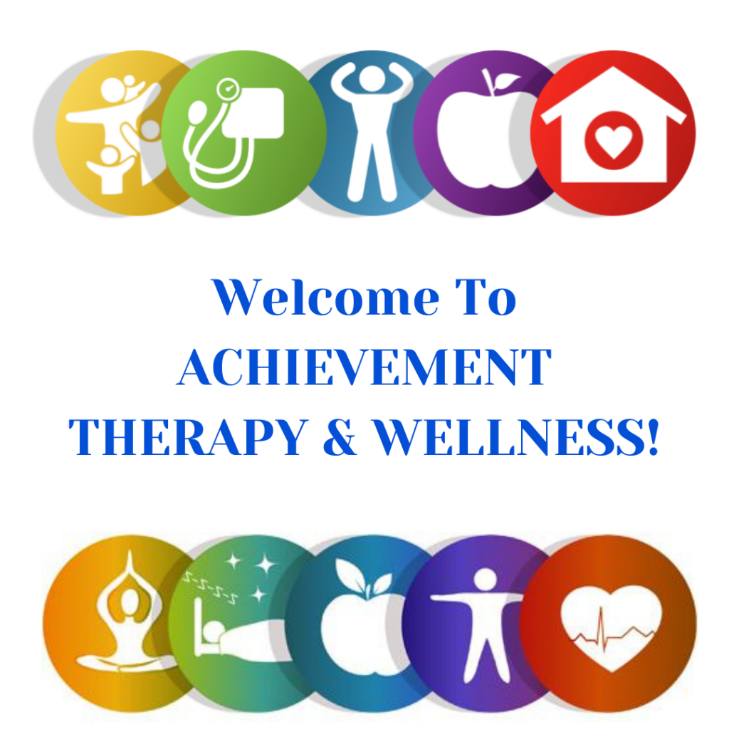 Welcome to Achievement Therapy & Wellness!