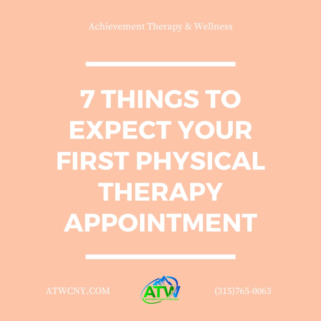 7 Things to Expect at your First Physical Therapy Appointment